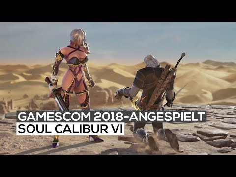Soul Calibur VI - Exklusives Gameplay   gamescom 2018