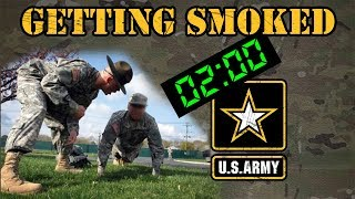 Getting smoked in the Army