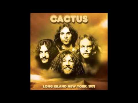 Cactus: Long Island New York, 1971 'remastered'
