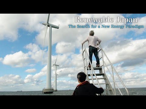 Renewable Japan: The Search for a New Energy Paradigm