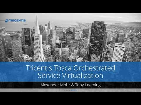 Tricentis Tosca MOOC: Orchestrated Service Virtualization