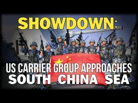 SHOWDOWN: US CARRIER GROUP APPROACHES SOUTH CHINA SEA