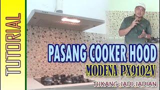 CARA PASANG COOKER HOOD MODENA (penghisap asap) MP3