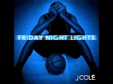 J Cole  2Face Friday Night Lights