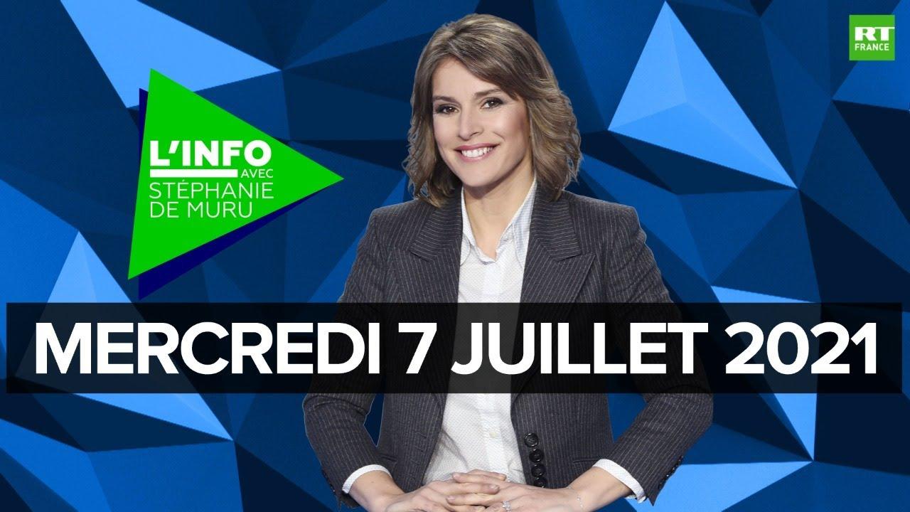 Download L'Info avec Stéphanie De Muru - Mercredi 7 juillet 2021