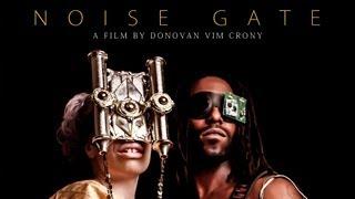 Noise Gate / Directed By Vim Crony / Afrofuturism / Cyberpunk
