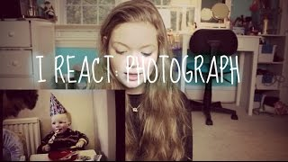 I REACT: Photograph Music || Ed Sheeran