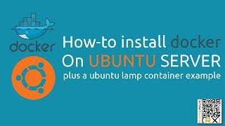 How-to install docker On UBUNTU SERVER plus a ubuntu lamp container example [HD]