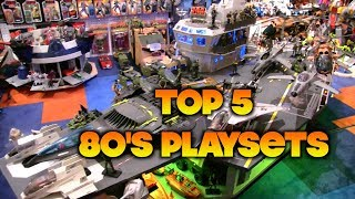 Top 5 80's Playsets