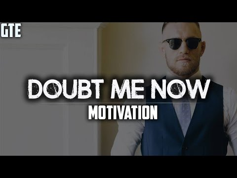 DOUBT ME NOW – 2016 Motivation