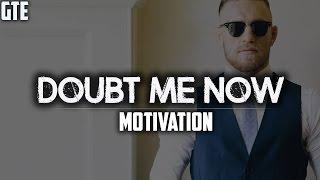 DOUBT ME NOW - 2017 Motivation thumbnail