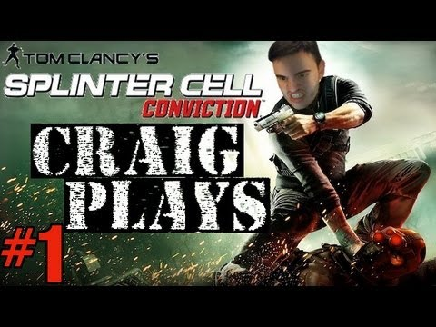 Craig Plays | Splinter Cell Conviction | Part 1 - SLIGHTLY STEALTHY SLAUGHTER