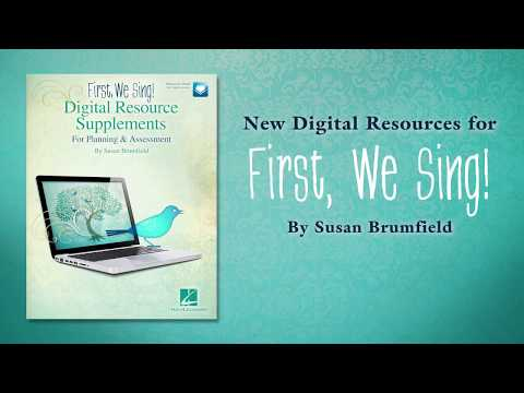 First We Sing Digital Resources Product Overview