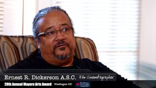 Meet Earnest R. Dickerson Director/ Film Cinematographer