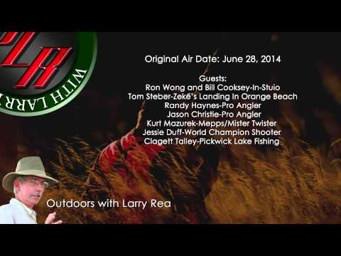 Outdoors with Larry Rea-June 28, 2014
