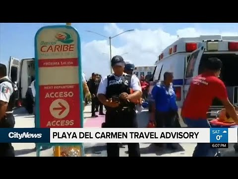 Canada issues travel warning for Playa del Carmen