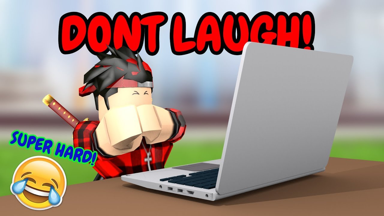 Roblox Try Not To Laugh Challenge Part 25