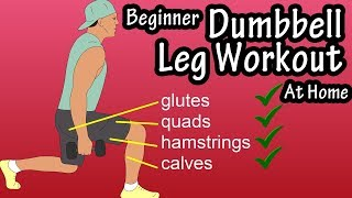 At Home Leg And Glute Workout For Men And For Women - Dumbbell Leg Workout For Beginners