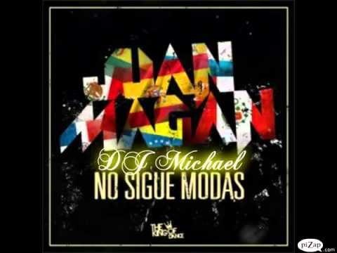 Juan Magan - No sigue modas Fast Remix DJ Michael