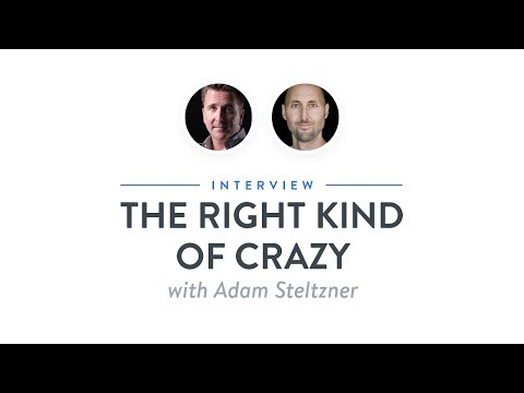 Interview: The Right Kind of Crazy with Adam Steltzner