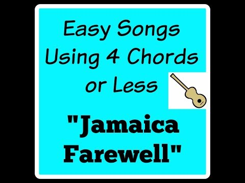 "Learn to Play ""Jamaica Farewell"" - 3 Chords"