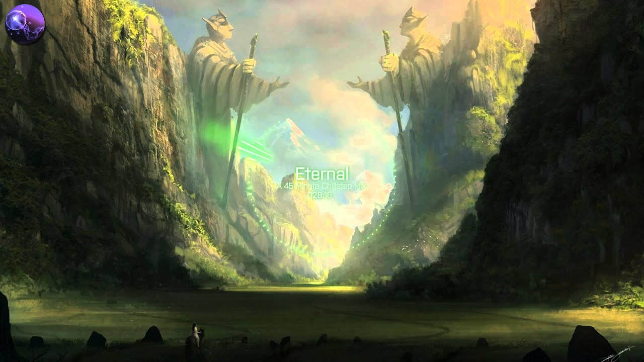 Lotr Fall Wallpaper Eternal A Chilled Out Chillstep Mix Free Dl Youtube