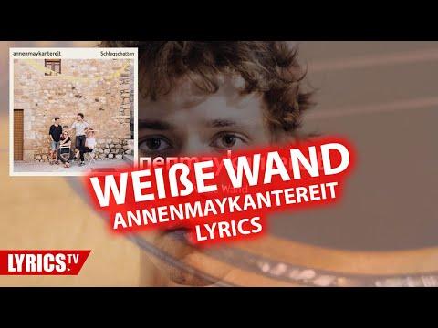weiße-wand-lyrics---annenmaykantereit---lyric-&-songtext-aus-dem-album-schlagschatten