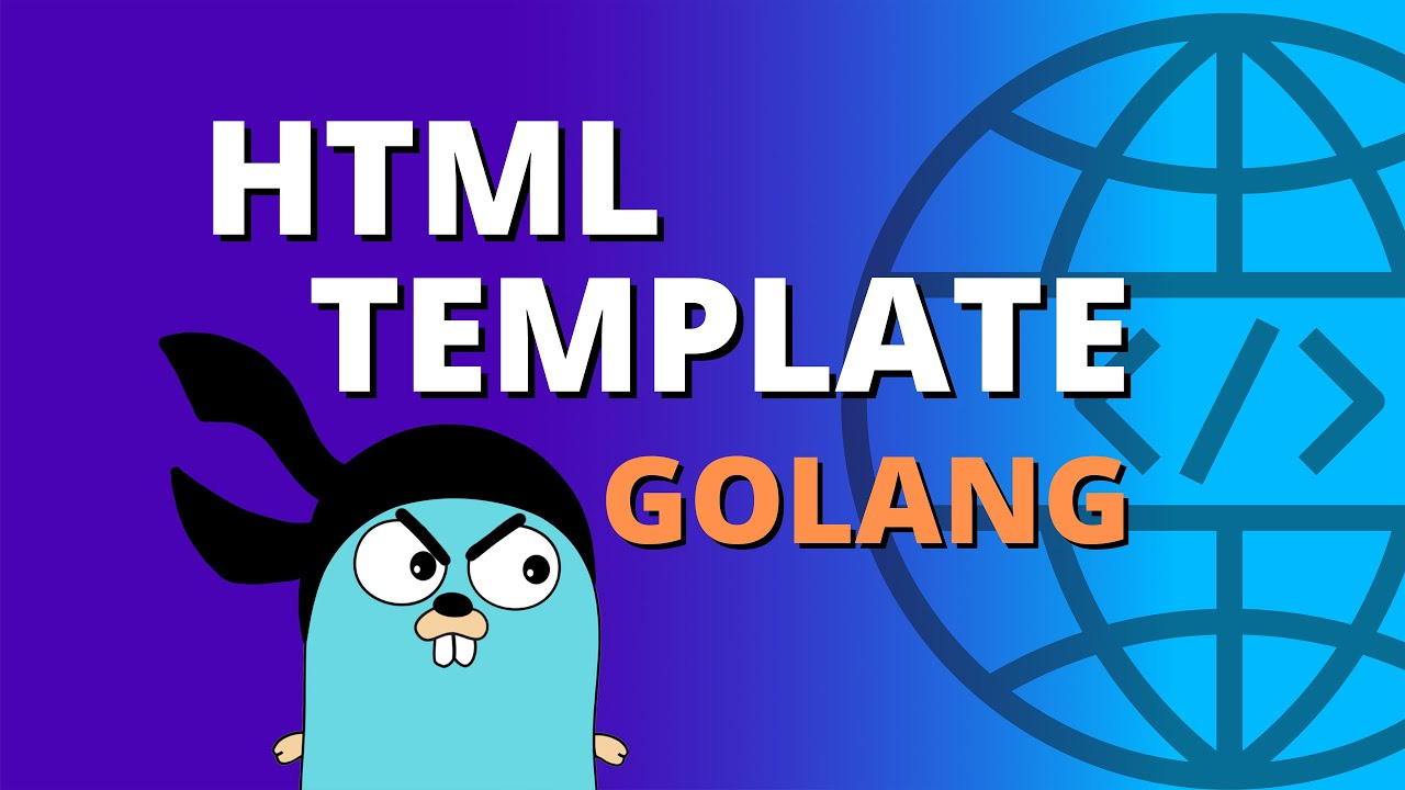 Golang HTML Template [ULTIMATE Golang Tutorial!!]