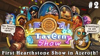 TAVERN SHOW. First Hearthstone Show in Azeroth! (Popular REDDIT Topics  and TWITCH Clips)#2 February