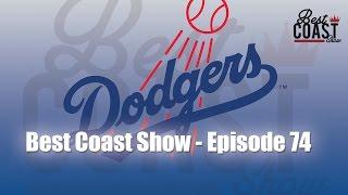Ep 74 - Dodgers talk w Vince Samperio | Best Coast Show