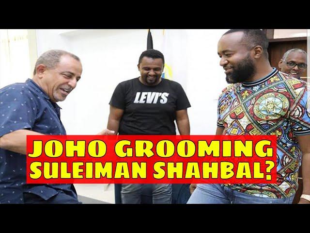 Is Hassan Joho Grooming Suleiman Shahbal for Mombasa Gubernatorial Race on Raila's ODM Ticket