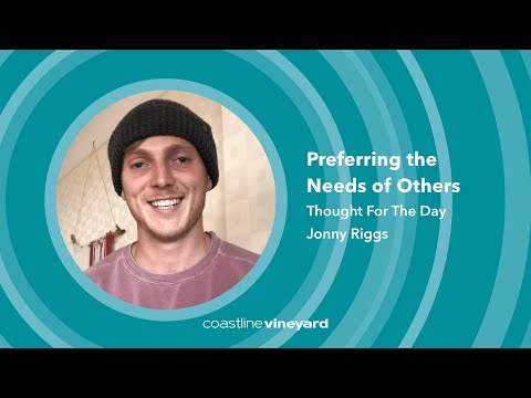 Preferring The Needs Of Others - Thought For The Day