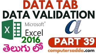 Ms-Excel 2016 in Telugu 39(Data Validation) (www.computersadda.com)