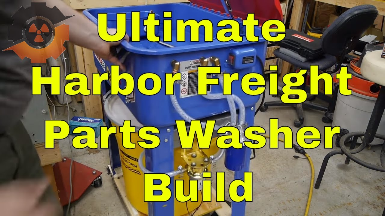 Ultimate Harbor Freight Parts Washer Build
