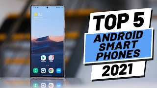 Top 5 BEST Android Phones of \x5b2021\x5d
