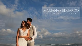"Mariana + Eduardo ""Wedding teaser"""