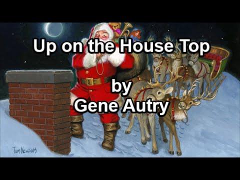 Up on the House Top -  Gene Autry (Lyrics)