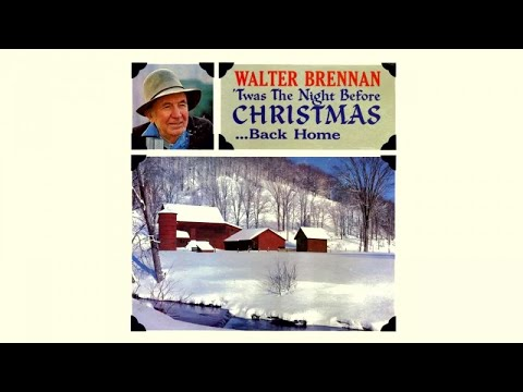 Walter Brennan - T'was the night before Christmas - Vintage Music Songs
