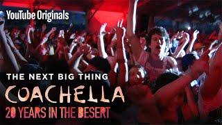 Bonus Content | The Next Big Thing | Coachella: 20 Years in the Desert