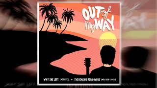 Out of My Way - The Beach Is For Lovers (Acoustic Neck Deep Cover)