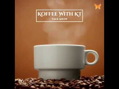 KOFFEE WITH KT