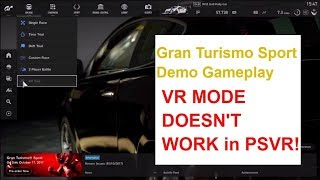 Gran Turismo Sport Demo NOT VR ! on PSVR, I quit after five minutes. Give us a PSVR mode!