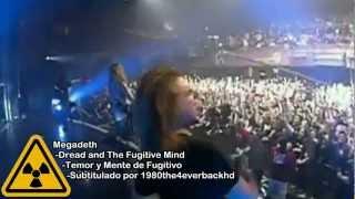 Megadeth - Dread and The Fugitive Mind [Subtitulado en Español]