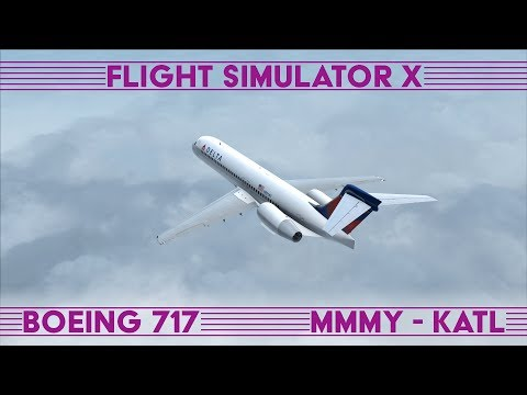 Monterrey - Atlanta · Boeing 717 · FSX:SE