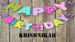 Krishnikah   Birthday Wishes