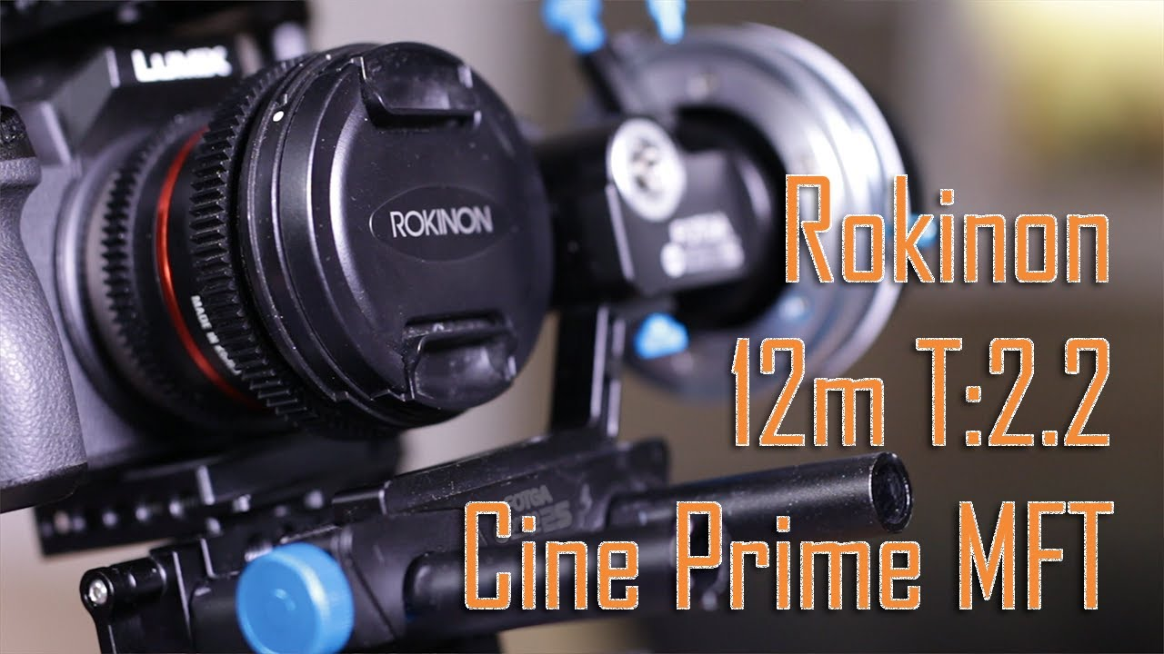 📽Rokinon/Samyang 12mm T:2 2 Cine Prime for Micro Four Thirds Mount Ep  23
