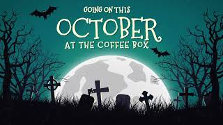 October events at The Coffee Box 2020
