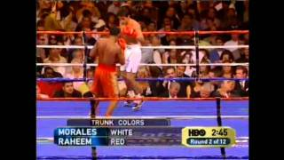 Erik Morales vs Zahir Raheem Part 1