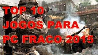 top 10 jogos de tiro para pc fraco 2015