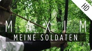 MAXIM - Meine Soldaten (TUA Remix)